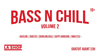 Bass N Chill Volume 2